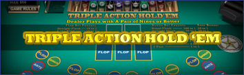 Triple Action Hold'em Poker